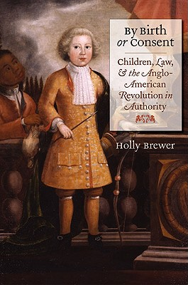 By Birth or Consent By Brewer, Holly