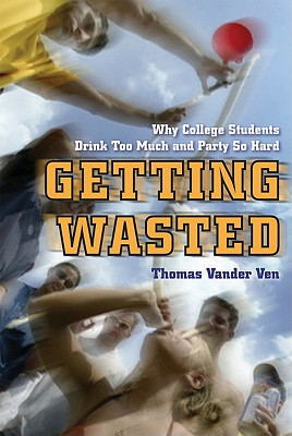 Getting Wasted By Vander Ven, Thomas