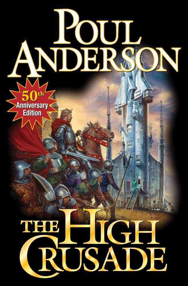 The High Crusade By Anderson, Poul