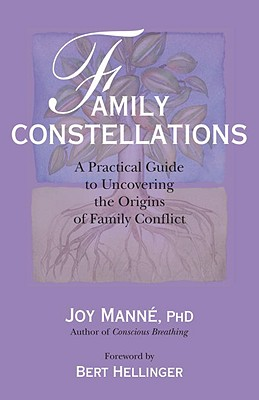 Family Constellations By Manne, Joy/ Hellinger, Bert (FRW)