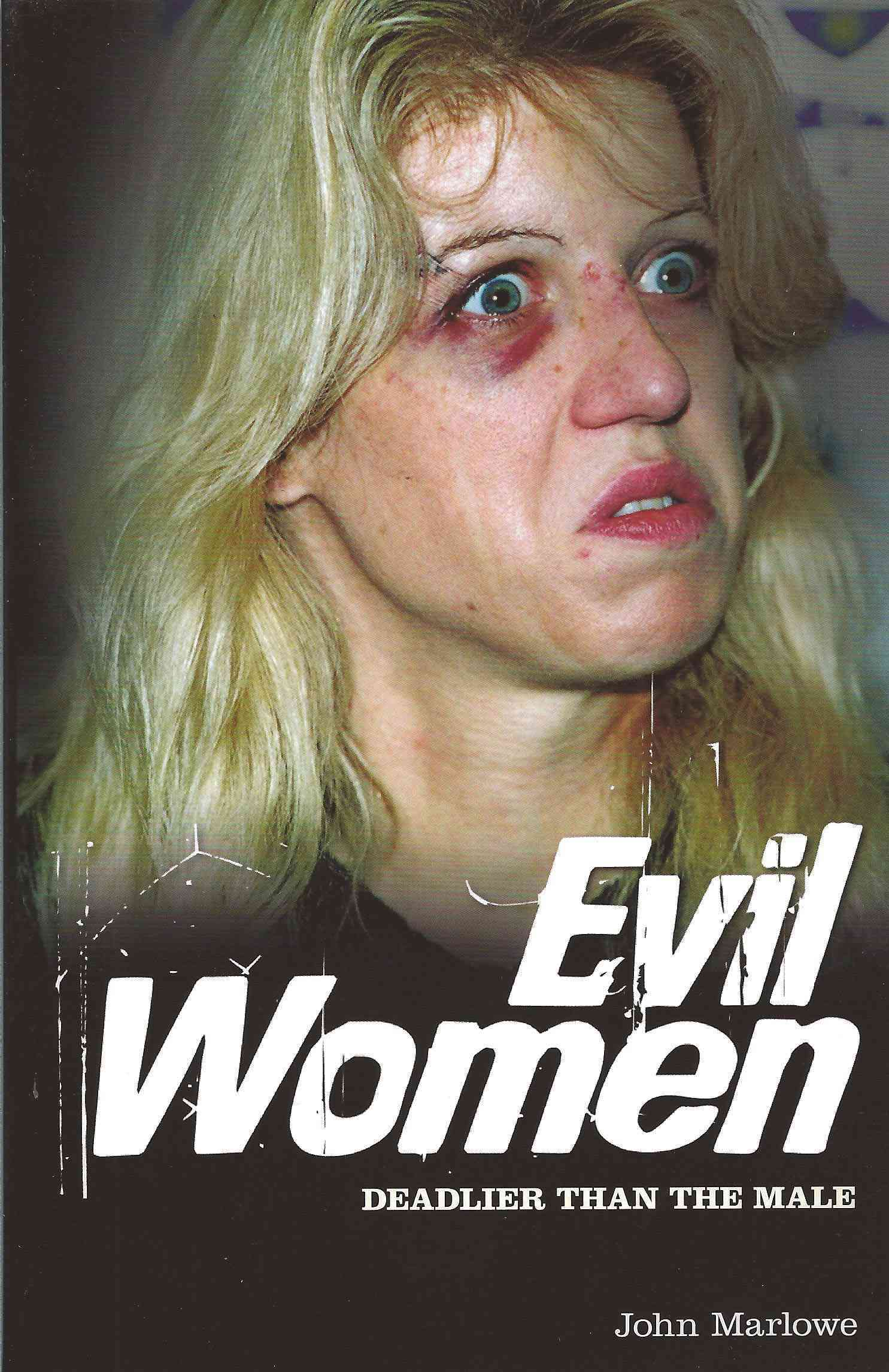 Evil Women By Marlowe, John